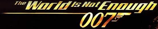 Banner 007 The World is Not Enough
